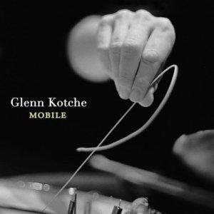 glenn kotche – mobile